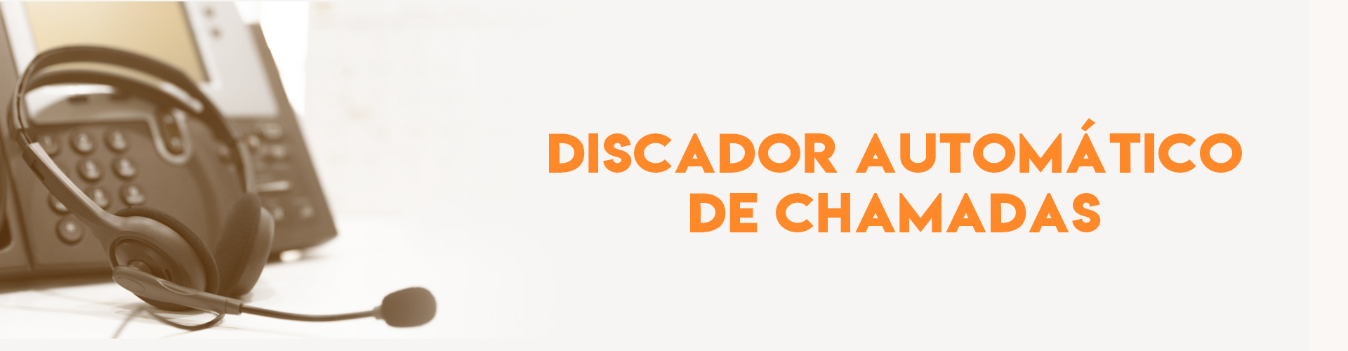 Call Center - Discador Automático de Chamadas