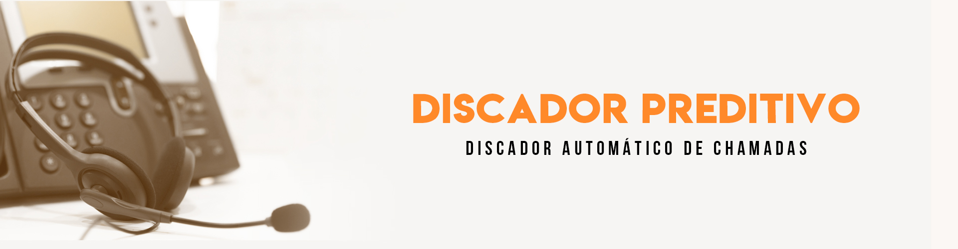 Call Center - Discador Preditivo