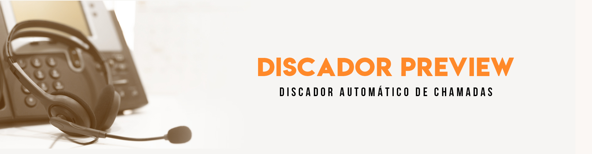Call Center - Discador Preview
