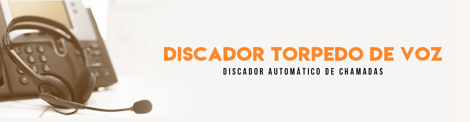 Call Center - Discador Torpedo de Voz