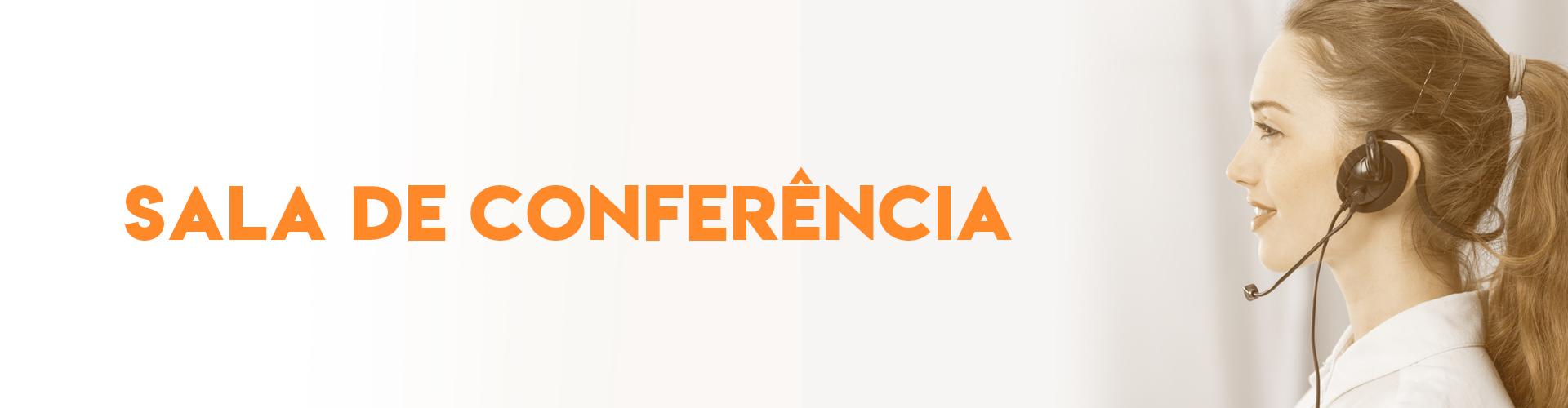 Call Center - Sala de Conferência